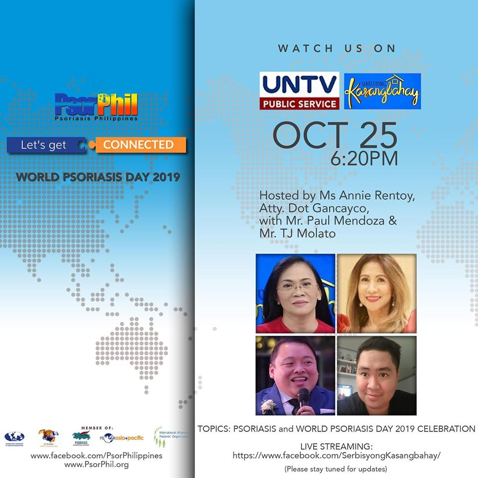 Join our discussion in Usapang Kasangbahay with Ms. Annie Rentoy, Atty. Dot Gancayco, Paul Mendoza (PsorPhil VP) and TJ Molato (QC Chapter President) as we discuss about #psoriasis and World Psoriasis Day. Watch us live at 6-7pm in UNTV.